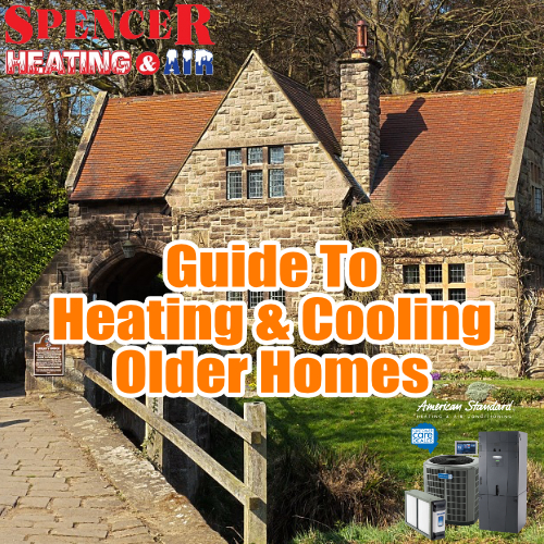 Guide to Heating and Cooling Older Homes