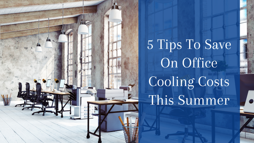 Save On Office Cooling Costs